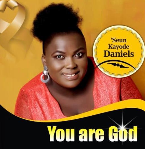 YOU ARE GOD - 'Seun Kayode Daniels
