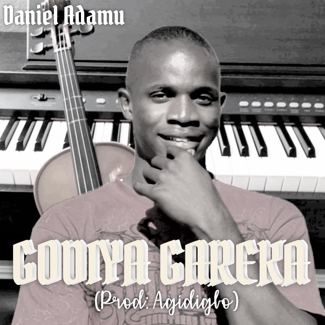 GODIYA GAREKA - Daniel Adamu