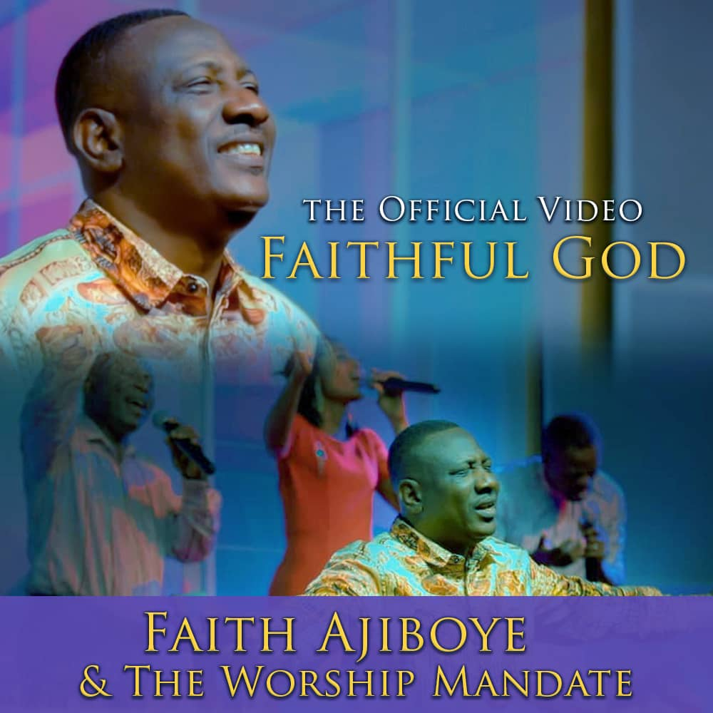 FAITHFUL GOD - Faith Ajiboye  [@faithajiboye]