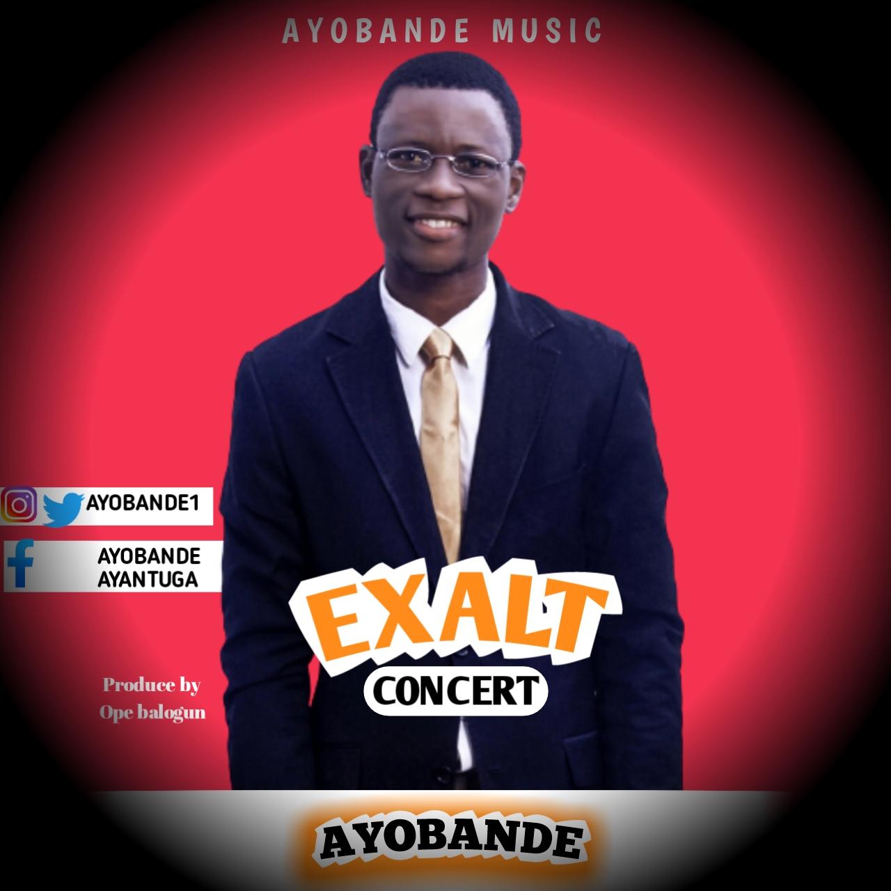 EXALT (Live Ministration) - Ayobande