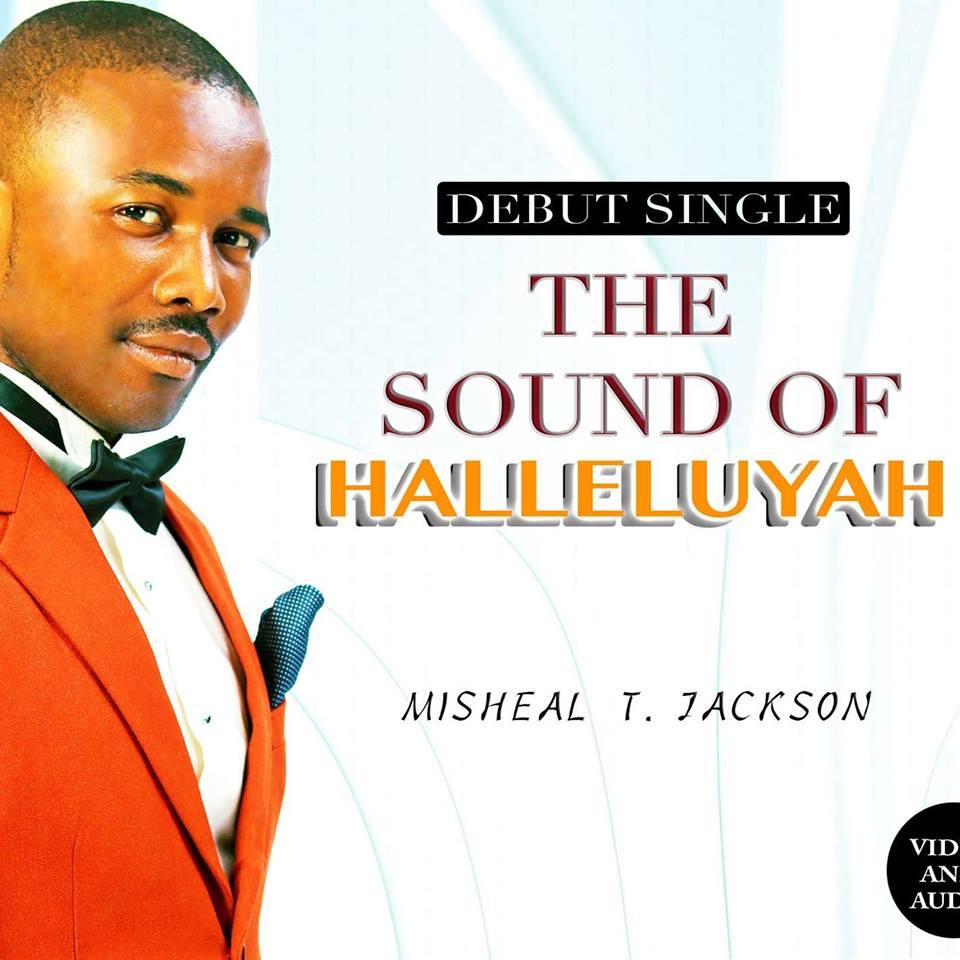 THE SOUND OF HALLELUYAH - Jackson Supernova [@JacksonMisheal]