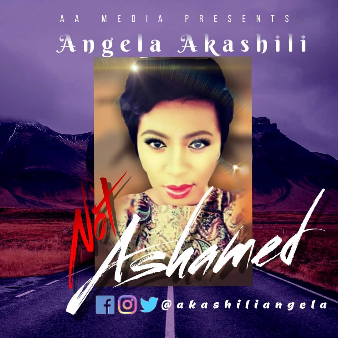 NOT ASHAMED by Angela Akashili [@akashiliangela]