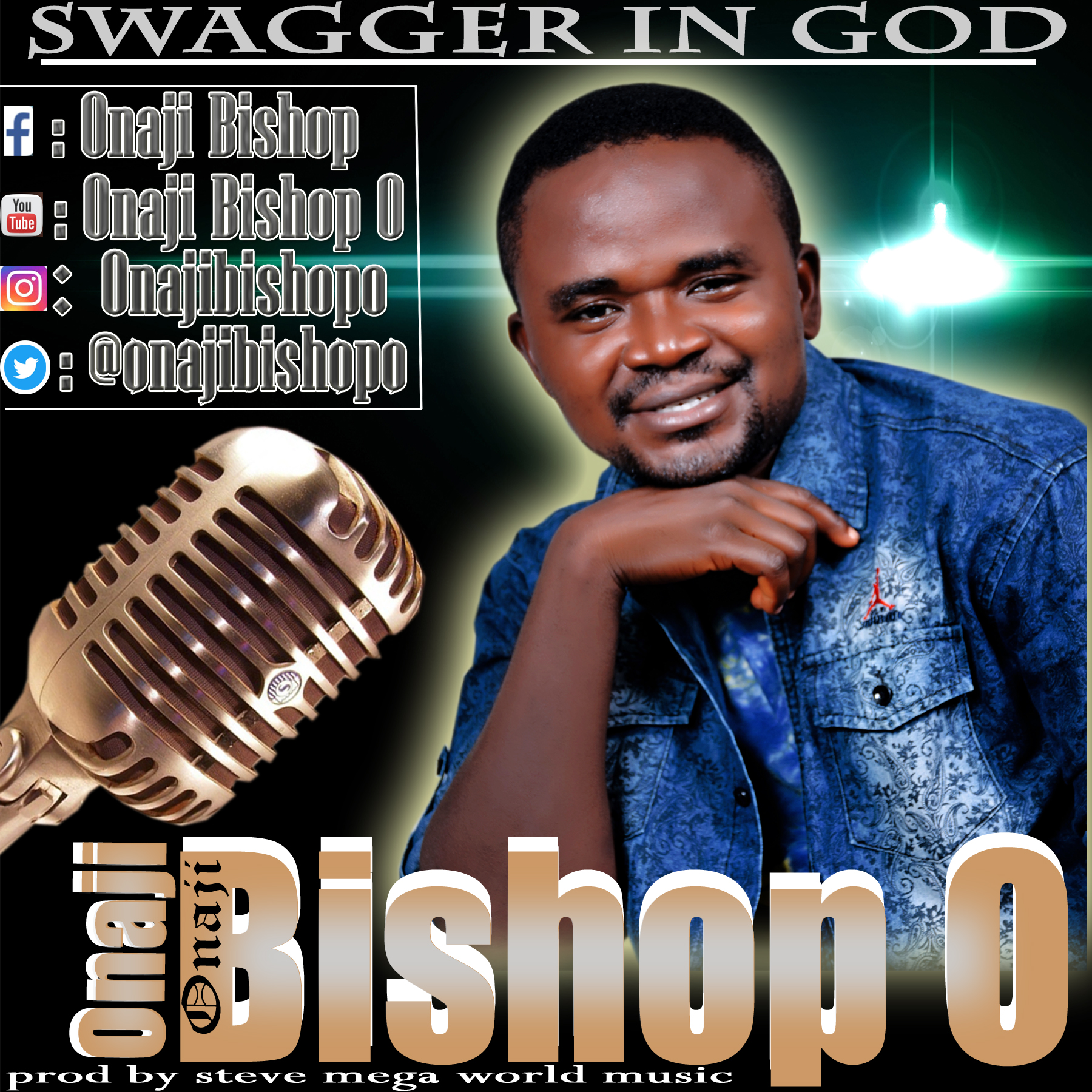 SWAGGER IN GOD - Onaji Bishop O.