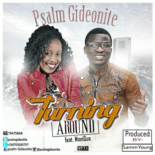 Artwork Release: PsalmGideonite [@psalmgideo9te] ft MoniQue [@MqMonique]