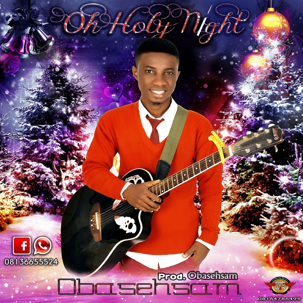 OH HOLY NIGHT - Obasehsam