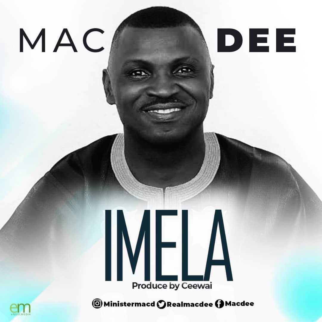 IMELA - Mac Dee  [@realmacdee]