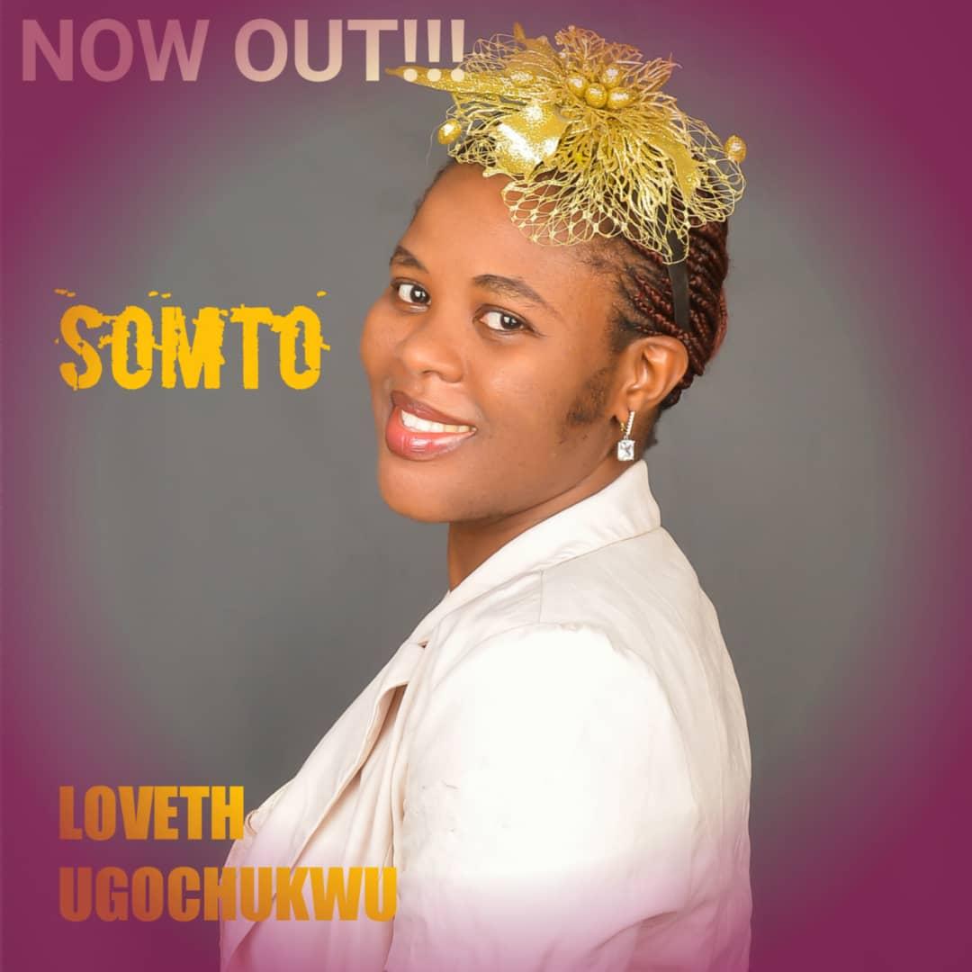 SOMTO - Loveth Ugochukwu