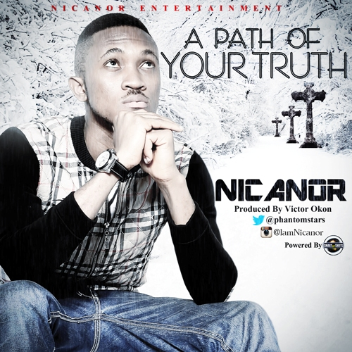 A PATH OF YOUR TRUTH - Nicanor [@nicanorbenedict]