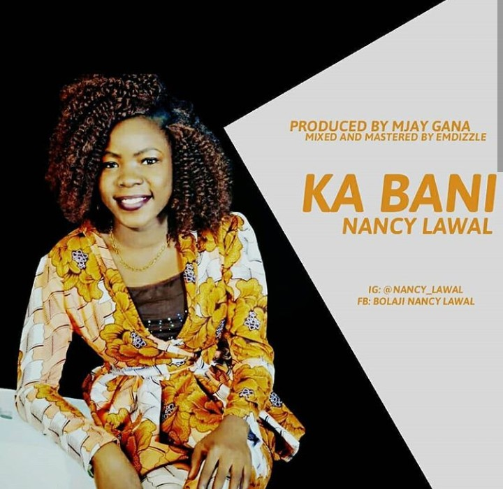 KA BANI - Nancy Lawal
