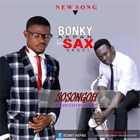 SOSONGOH - Bonky Akpan ft Sax Angel cc [@iametefia]