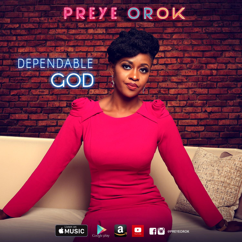 DEPENDABLE GOD - Preye Orok [@preyeorok]