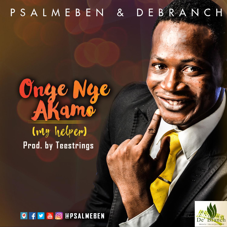 ONYEIYEAKAMO (MY HELPER) - Psalmeben & Debranch [@PSALMEBEN @debranchmusic]