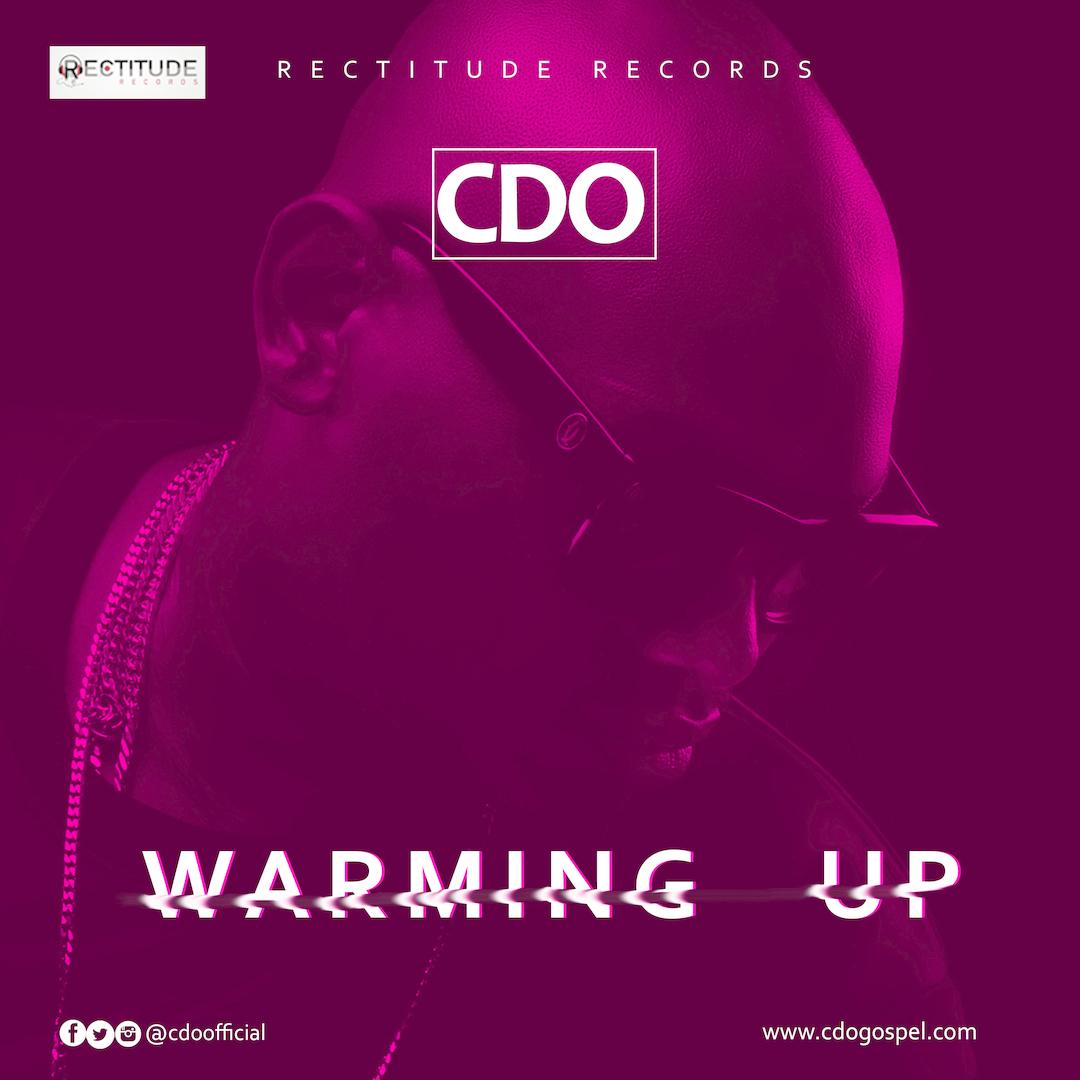 8. WARMING UP - CDO [@cdoofficial]