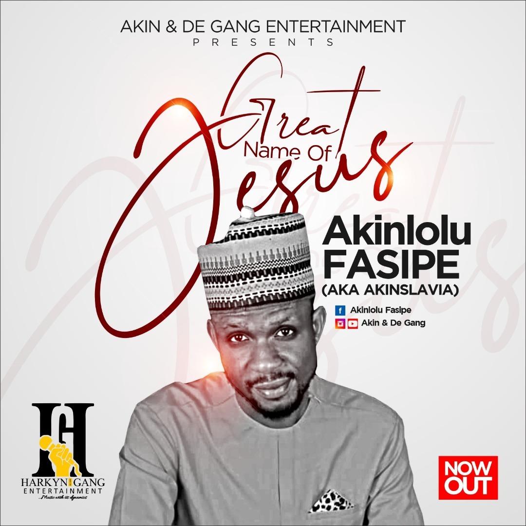 GREAT NAME OF JESUS - Akinlolu Fasipe