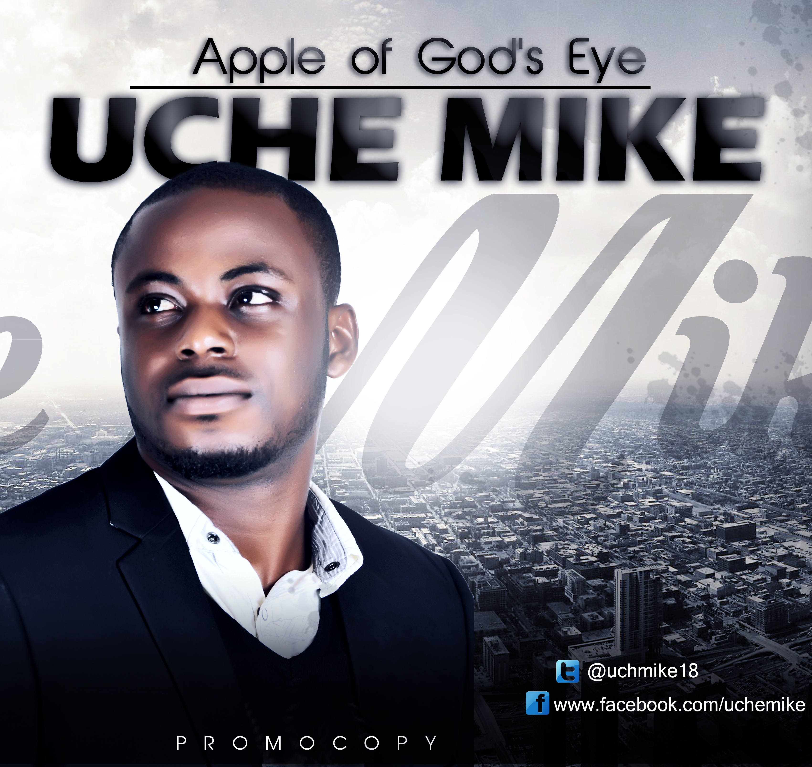 Apple of God's eye By Uche Mike