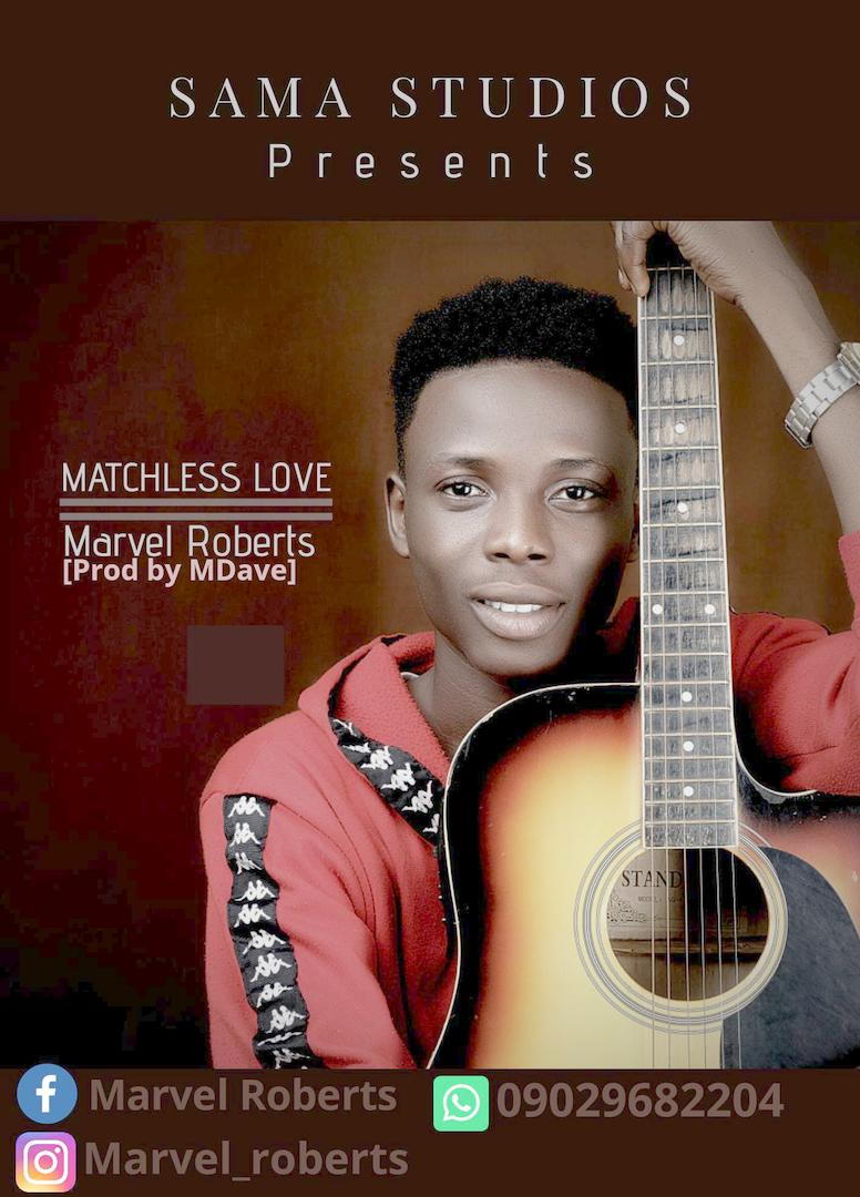 MATCHLESS LOVE - Marvel Roberts