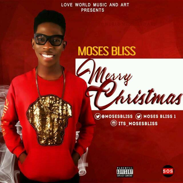 MERRY CHRISTMAS - Moses Bliss [@its_mosesbliss]