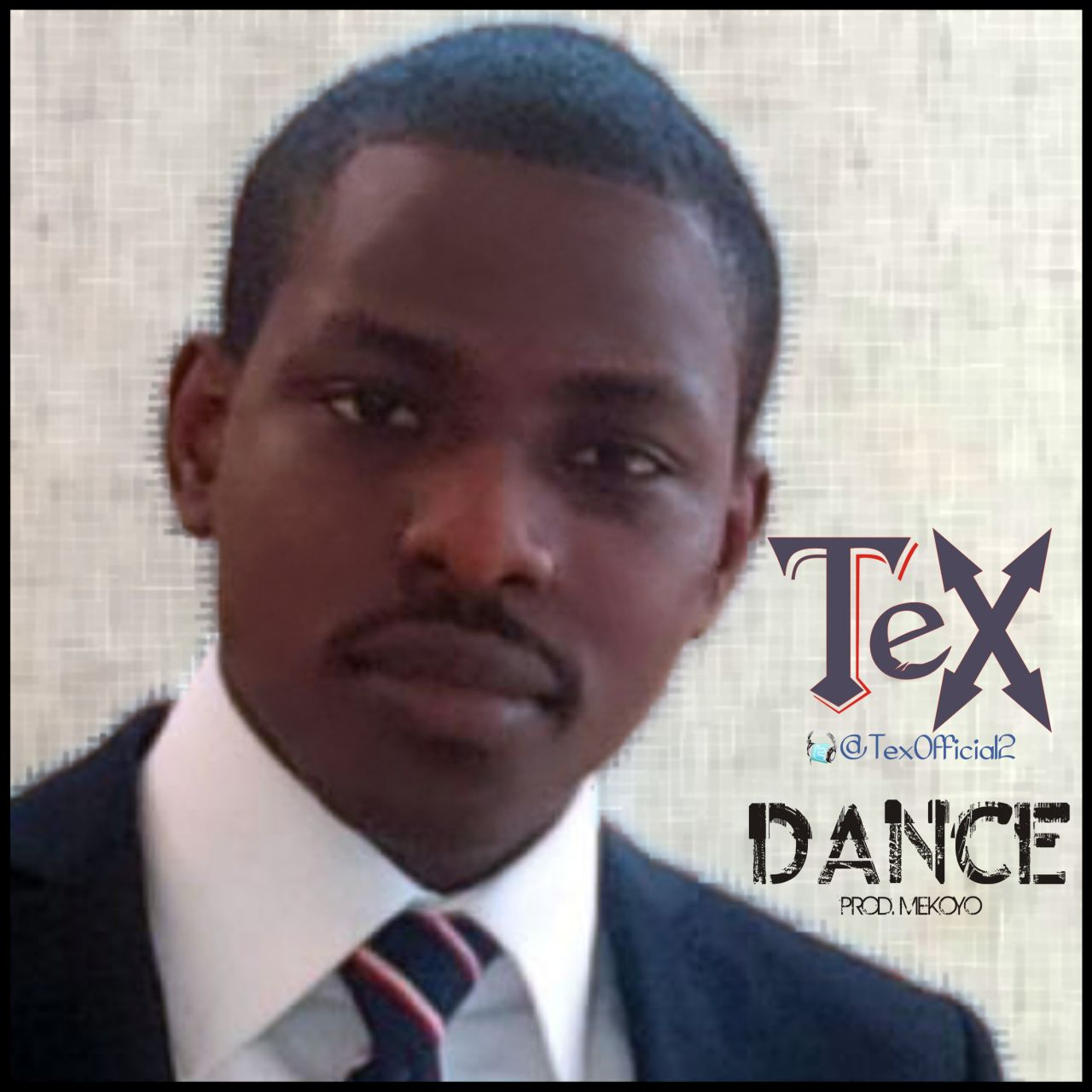 DANCE - Tex [@TexOfficial2]