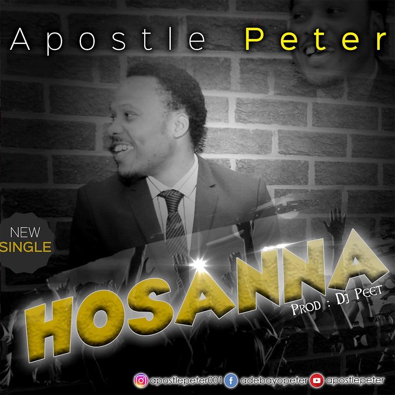 HOSANNA - Apostle Peter  [@apostlepeter001]