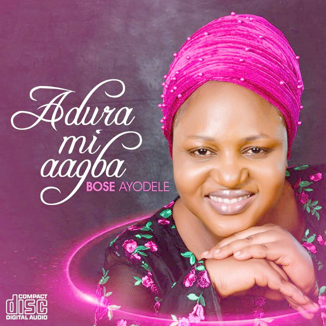 ADURA MI AAGBA EP by Bose Ayodele