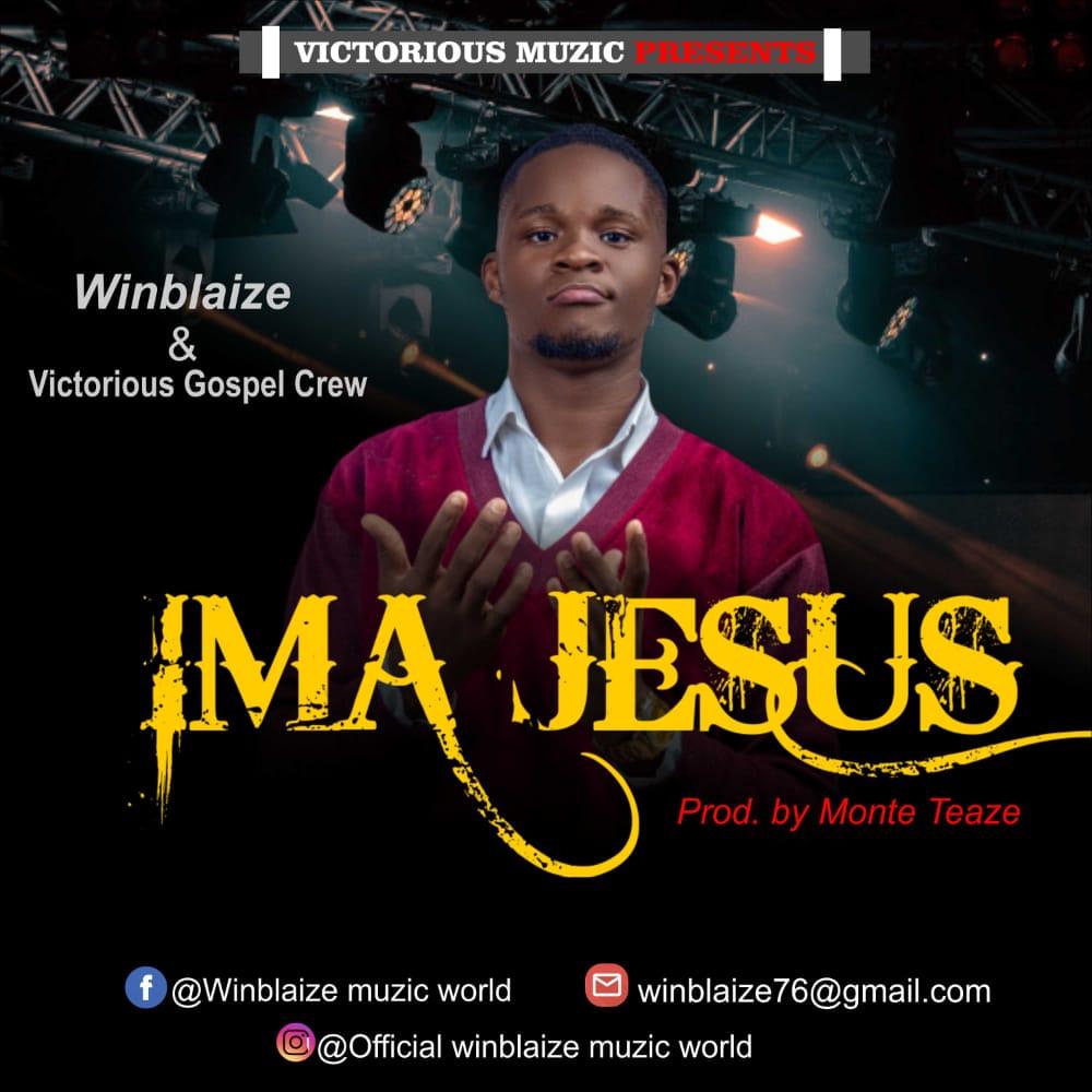 IMA JESUS - Winblaize & VGCrew