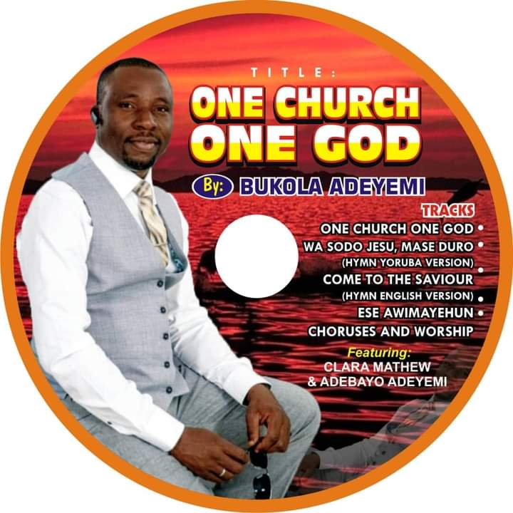 ONE CHURCH ONE GOD - Bukola Adeyemi [@Bukolaadeyemi17]