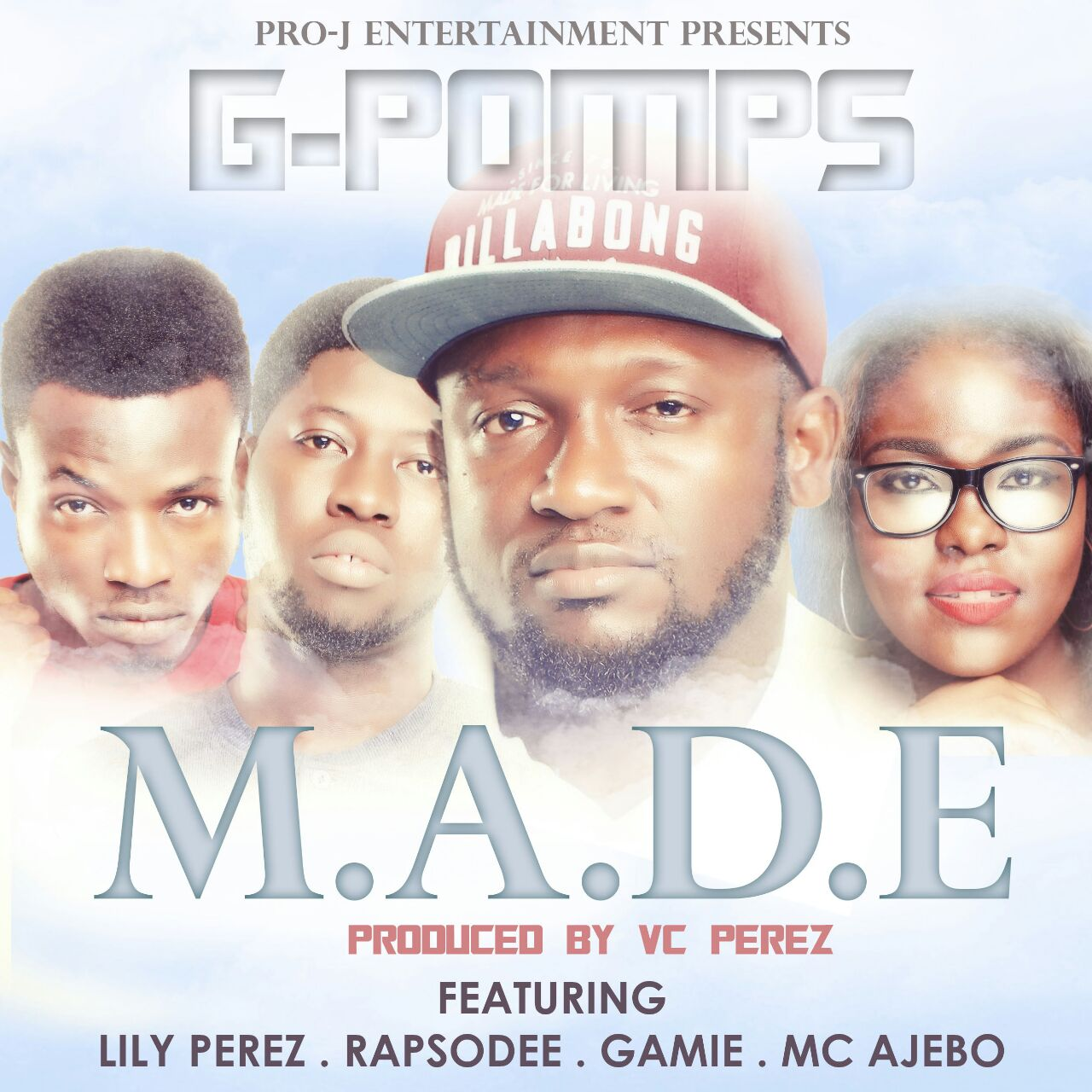 M.A.D.E by G-Pomps [@GreatPomps] ft Gameman [@Gamemanmusic] ,Rhapsodee [@Rapsodee] and Lily Perez [@LILYPrz]