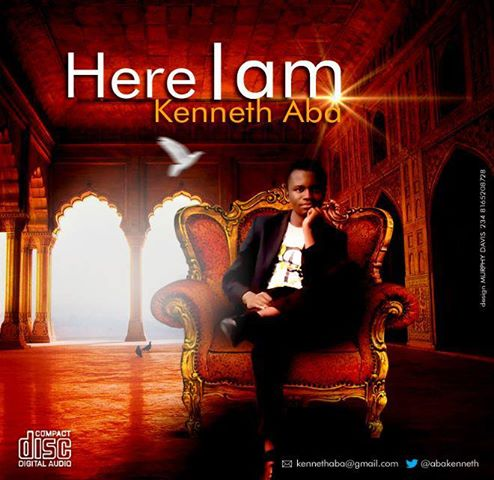 HERE I AM - Kenneth Aba [@AbaKenneth]