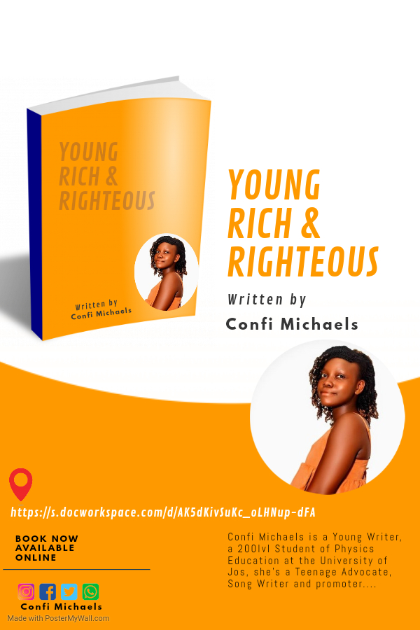 YOUNG, RICH & RIGHTEOUS by Confi Michaels   [@confimichaels]