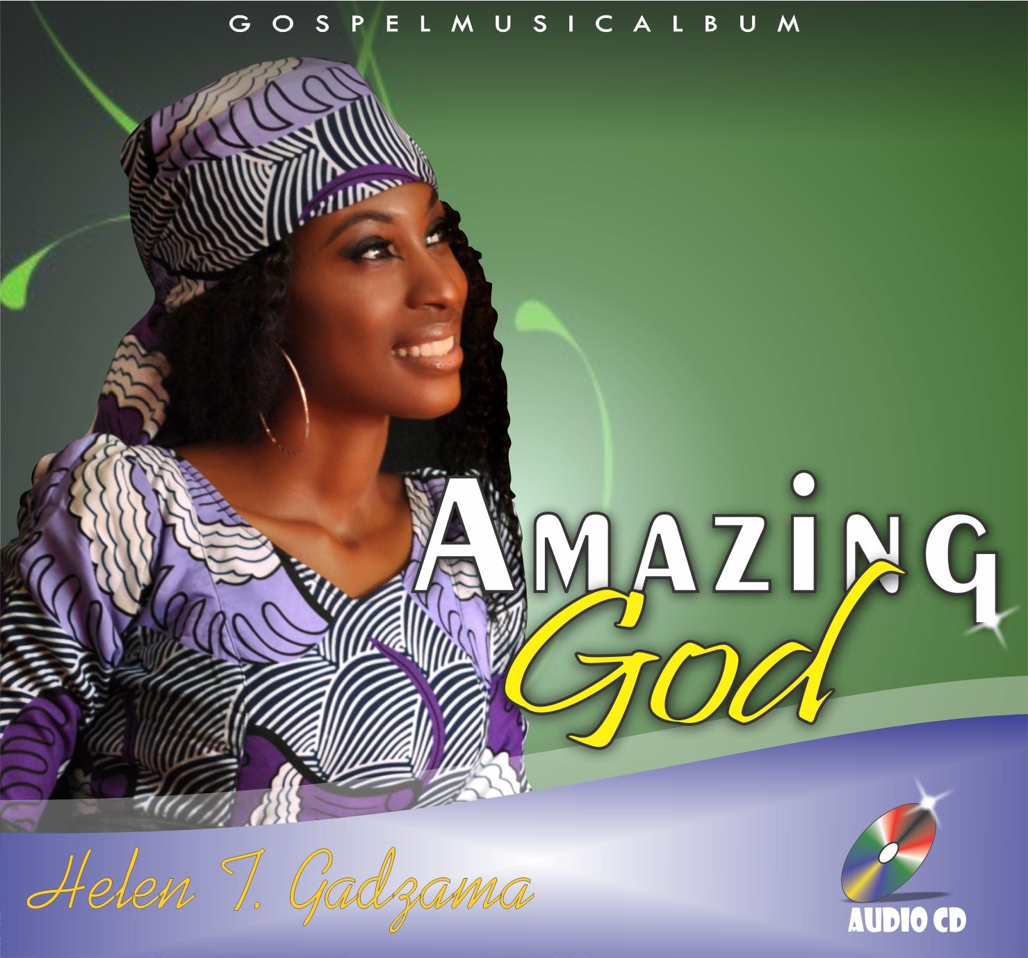 AMAZING GOD - Helen T Gadzama (Prod:Agidigbo)