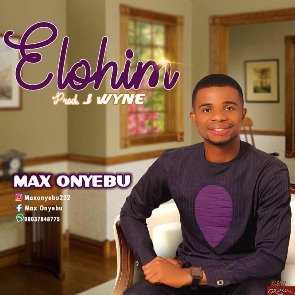 ELOHIM - Max Onyebu