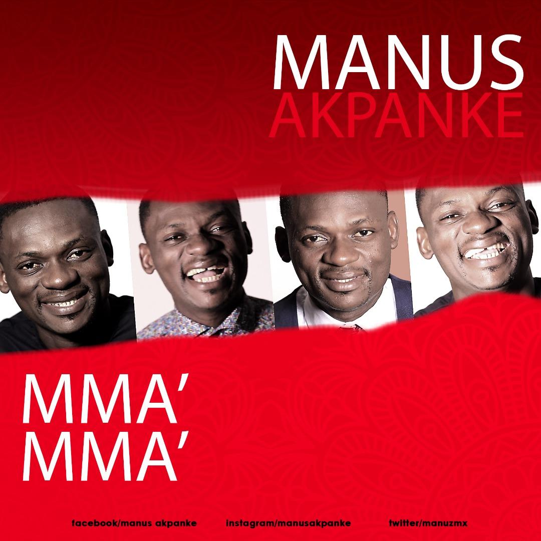 MMA MMA - Manus Akpanke [@manuzmx]