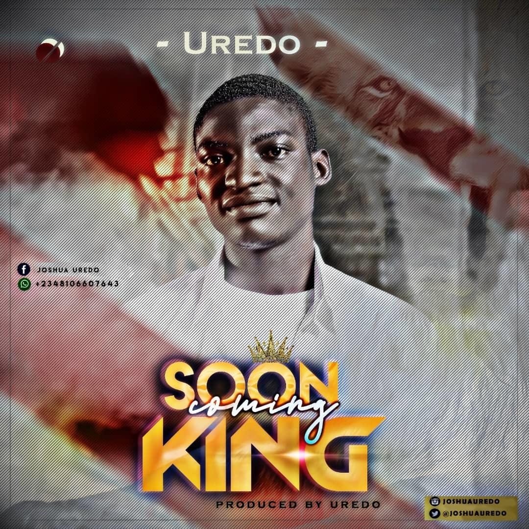 SOON COMING KING - Uredo