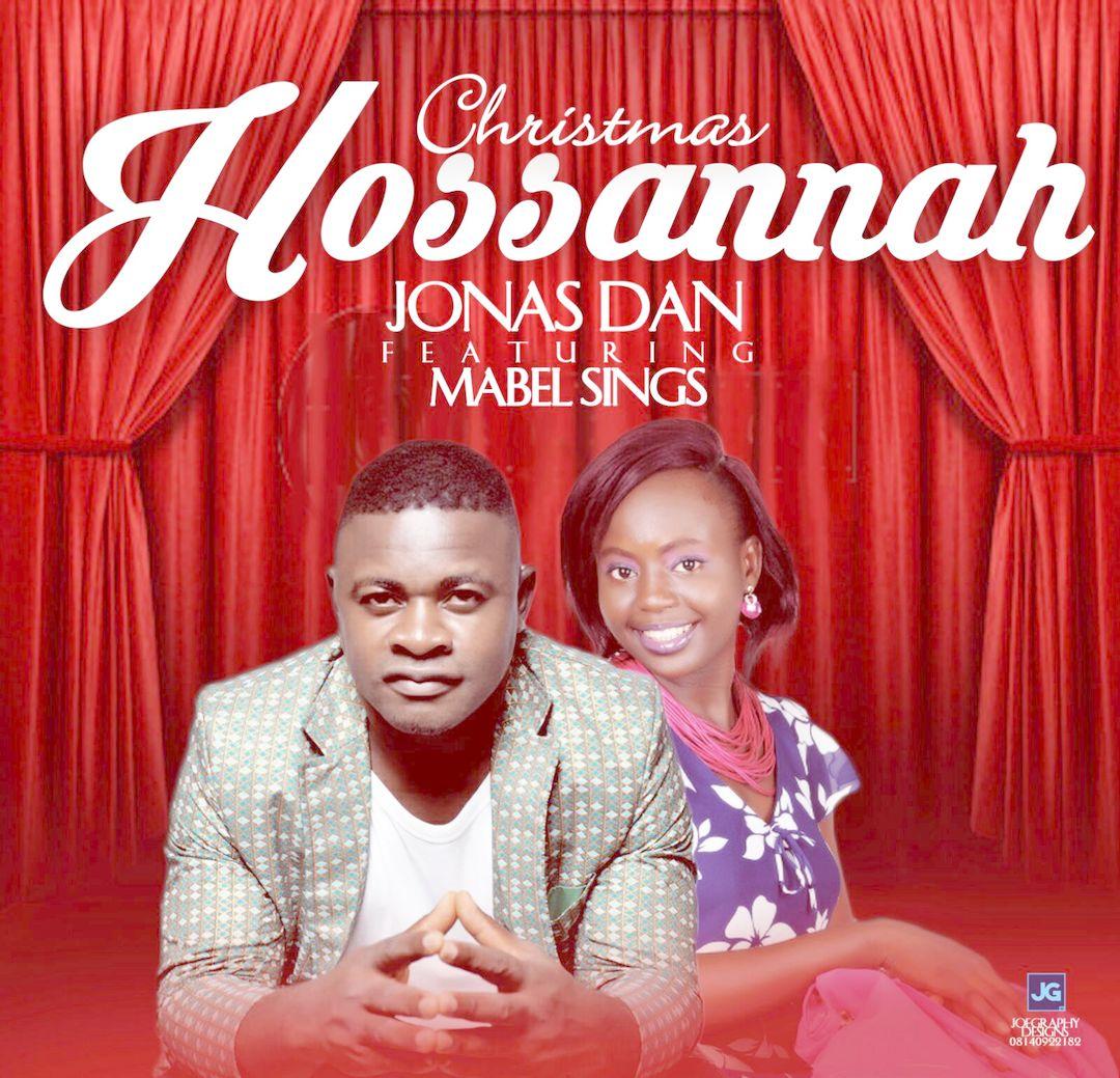 CHRISTMAS HOSANNAH - Jonas Dan [@JonasDan2] ft MabelSings