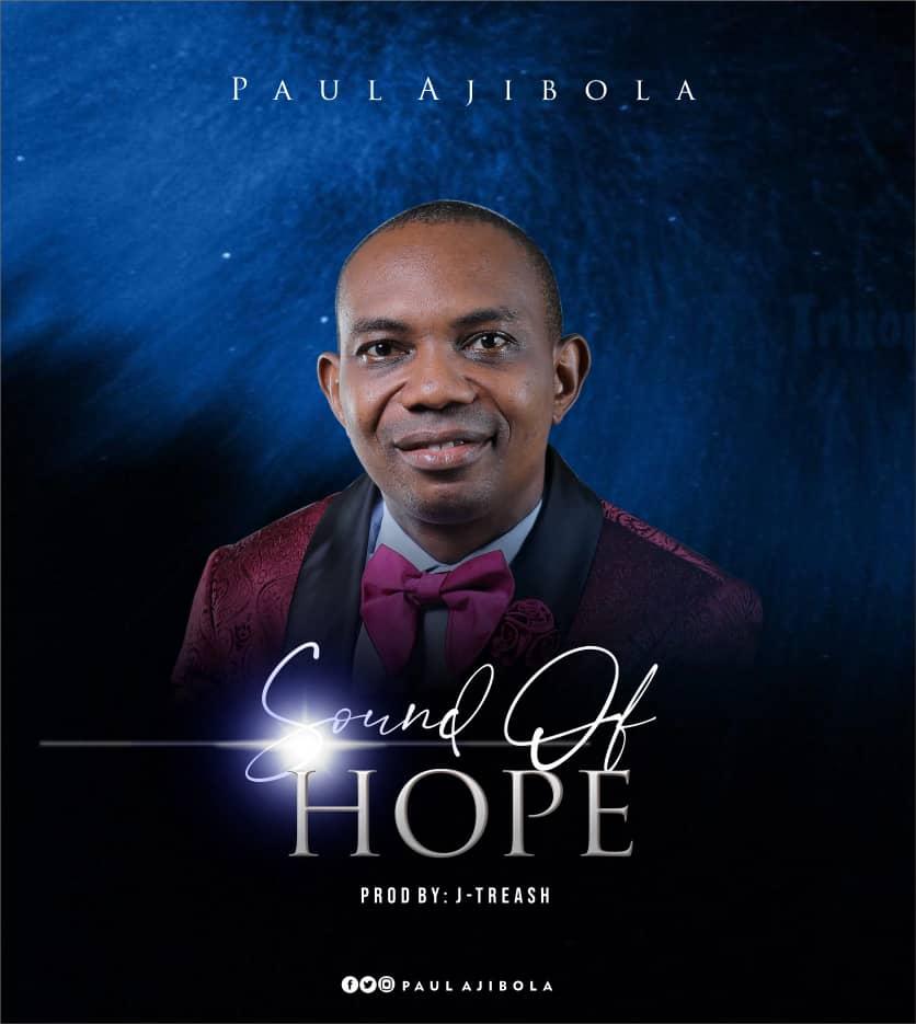 SOUND OF HOPE - Paul Ajibola - [@paulajibola]