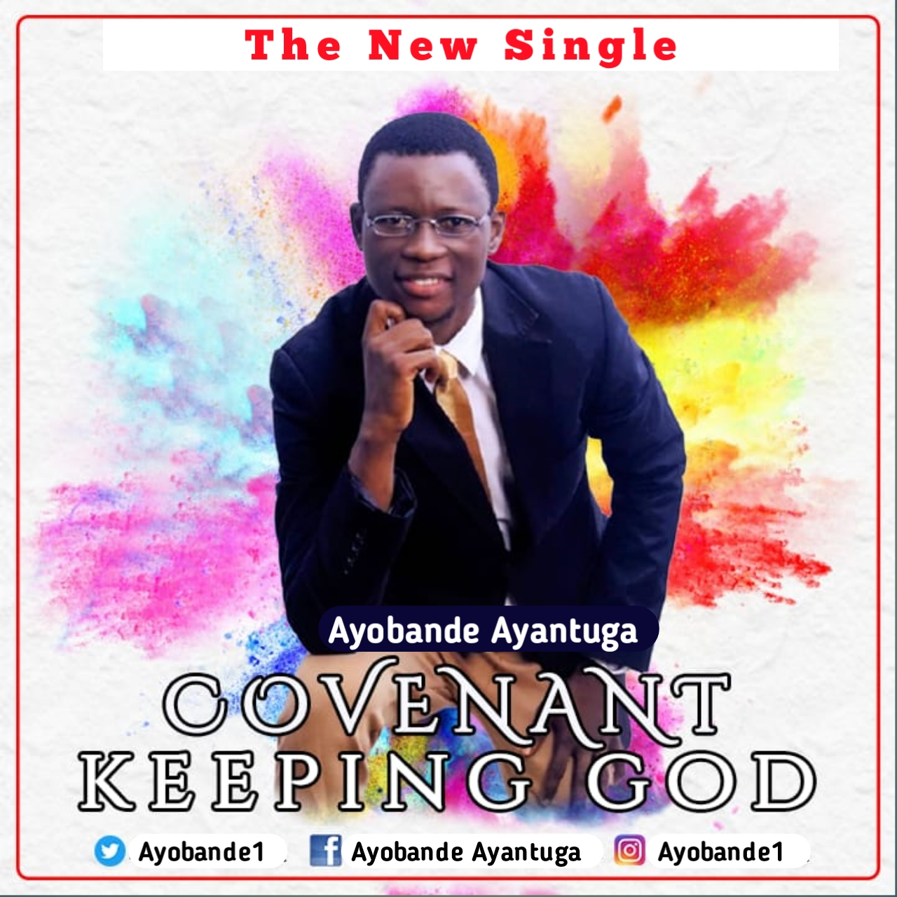 COVENANT KEEPING GOD - Ayobande Ayantuga