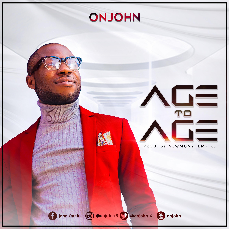 AGE TO AGE - OnJohn  [@onjohn16]