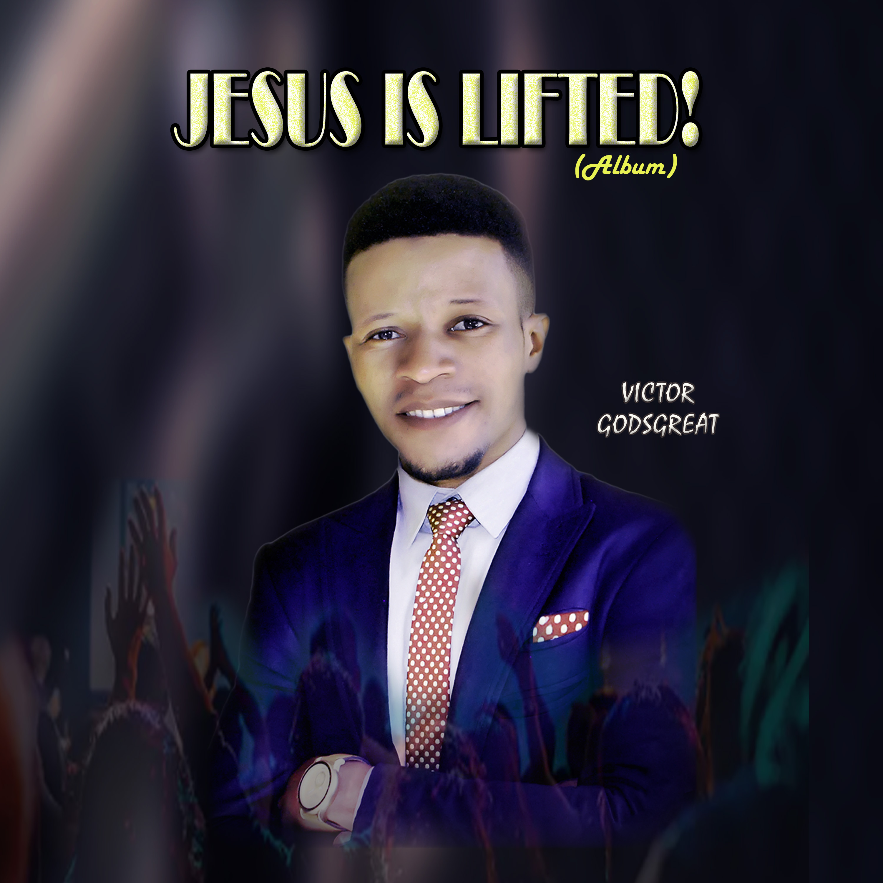 BE LIFTED - Victor Godsgreat
