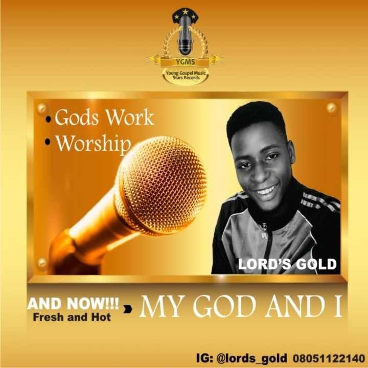 Lords_gold _my God and i