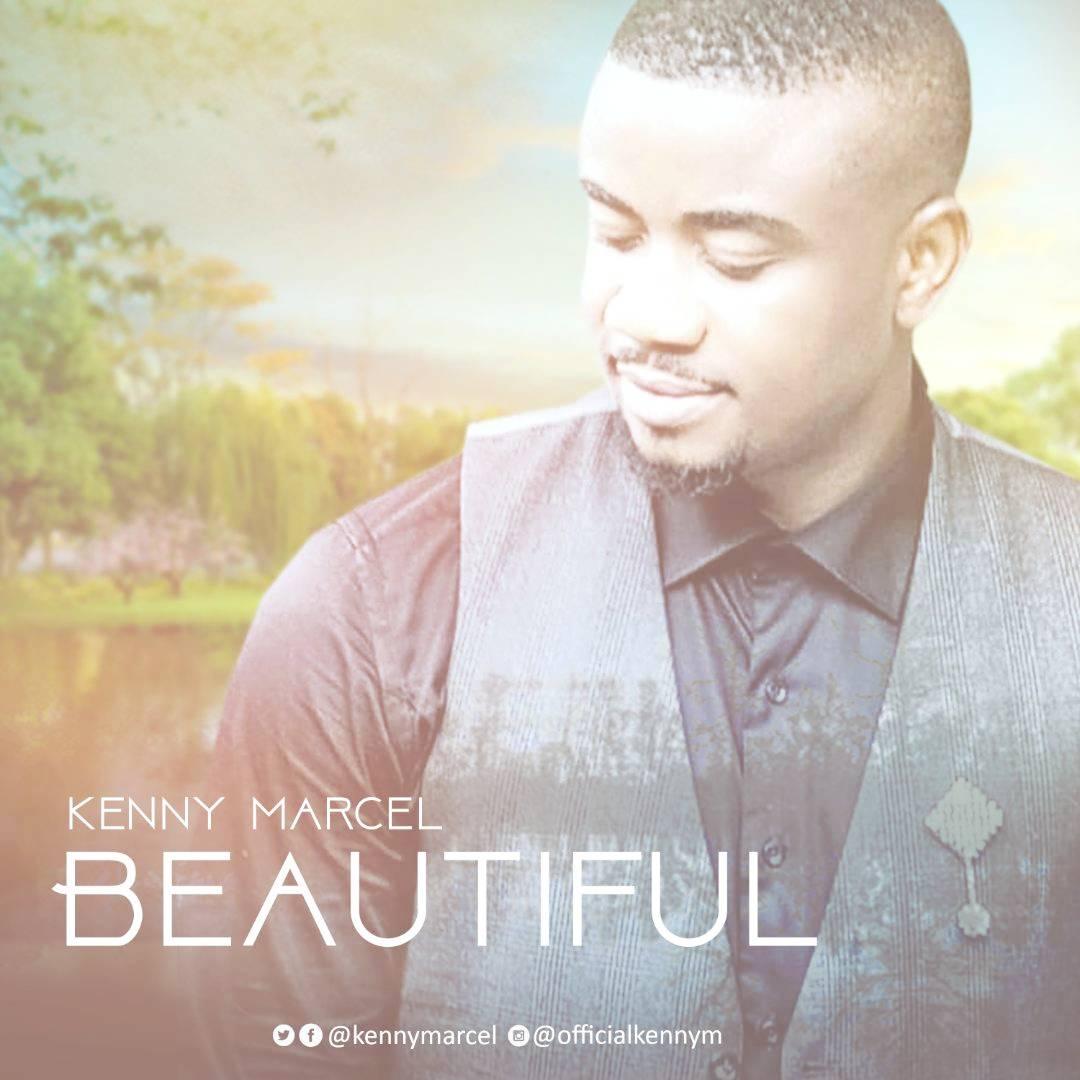 BEAUTIFUL - Kenny Marcel [@kenymarcel]