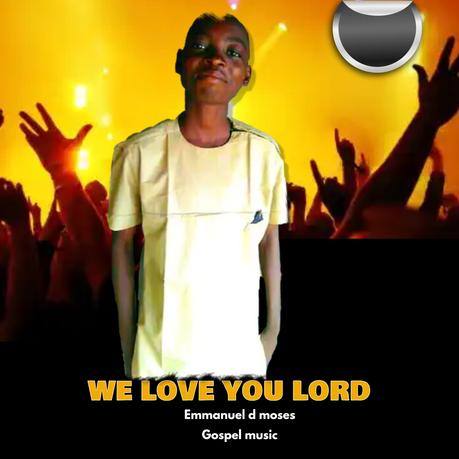 WE LOVE YOU LORD - Emma D Moses