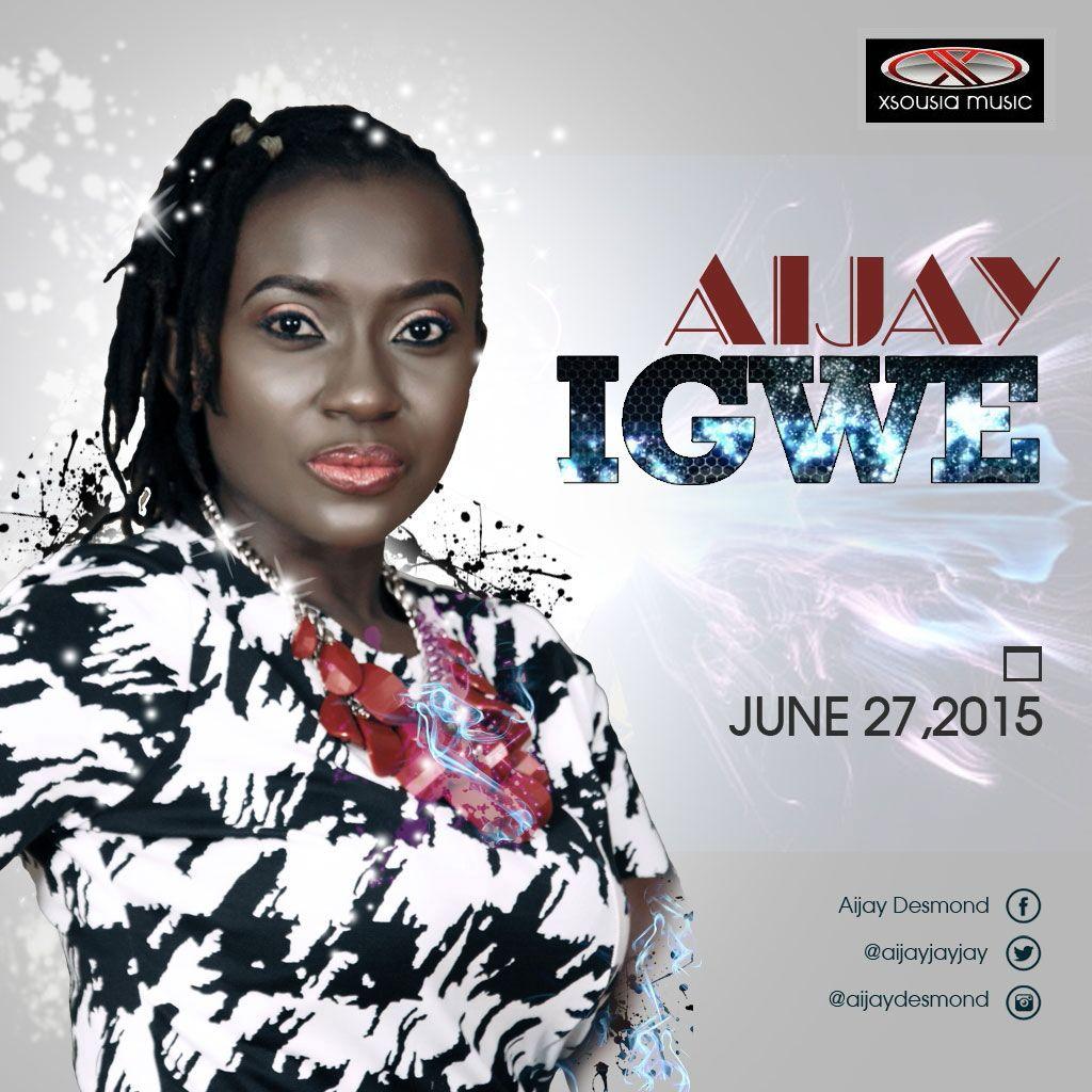 IGWE - Aijay [@Aijayjayjay] #IgwebyAijay + Lyrics