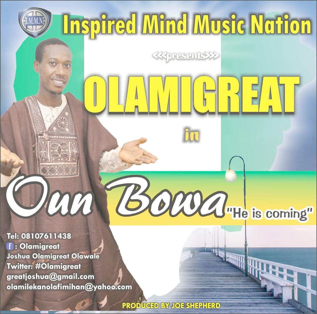 OUN BOWA DARA - Olamigreat [@Olamigreat]
