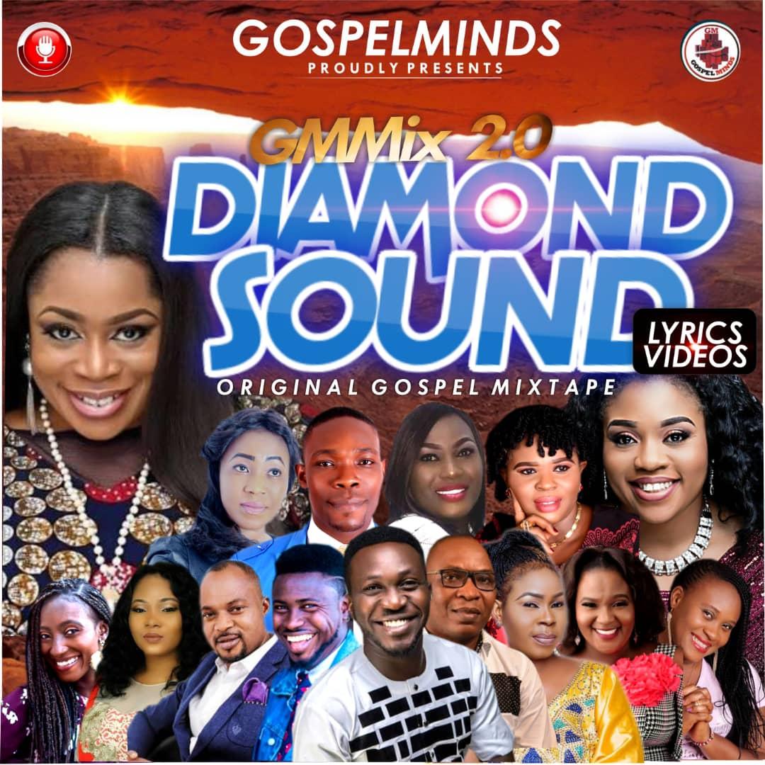(MIXTAPE) 2018 Original Gospel Mixtape (Diamond Sound Mix 2.0)  [@gospelminds_com]