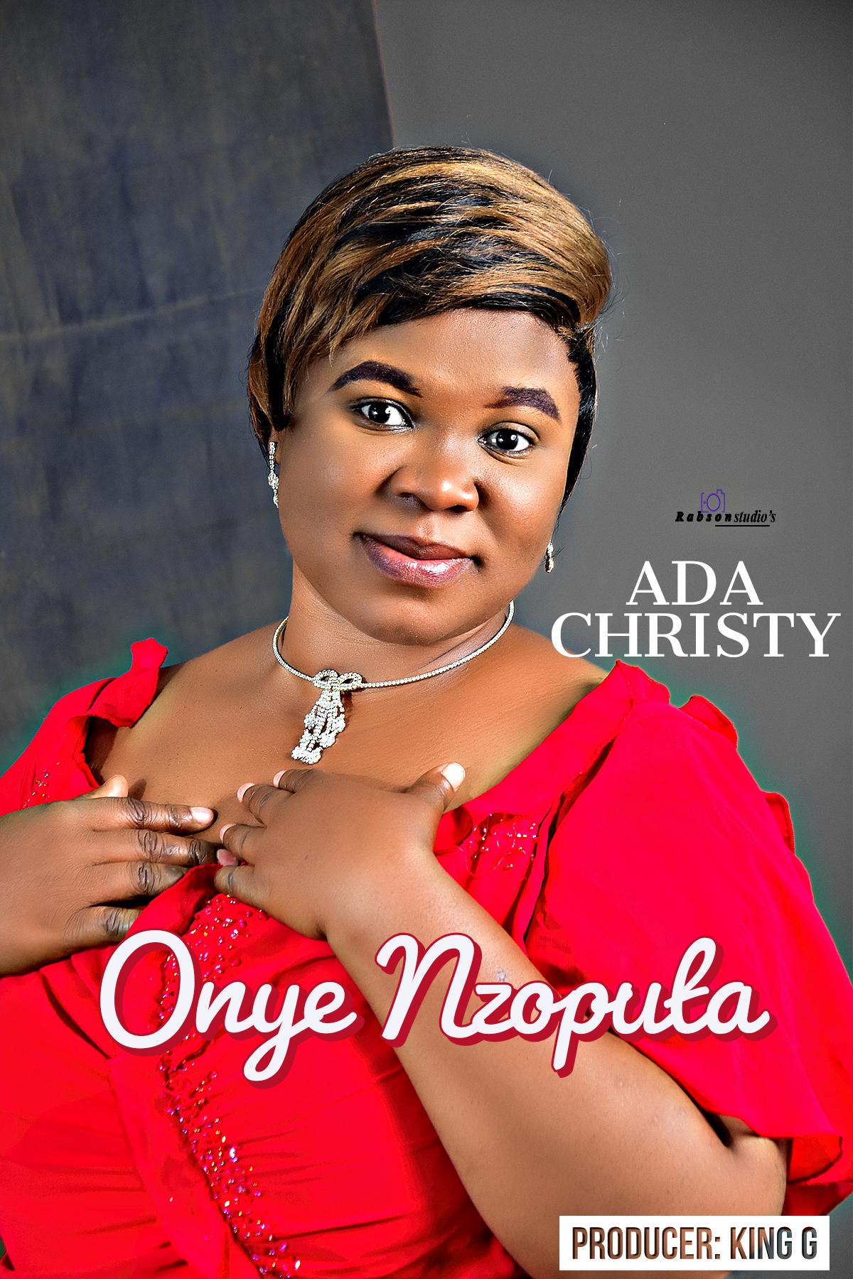 ONYE NZOPUTA - Ada Christy