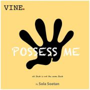 Possess Me Release