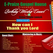 E-PRAIZE IN WORSHIP, PRAISE AND DEBUT SINGLE LAUNCH CONCERT