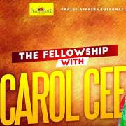 THE FELLOWSHIP with Carol Cee