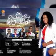 AN EVENING OF WORSHIP With GOODNESS PATRICK [@Goodnessmusic1]