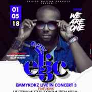 Emmykokz Live In Concert (ELIC3) Holds on 1st of May 2018